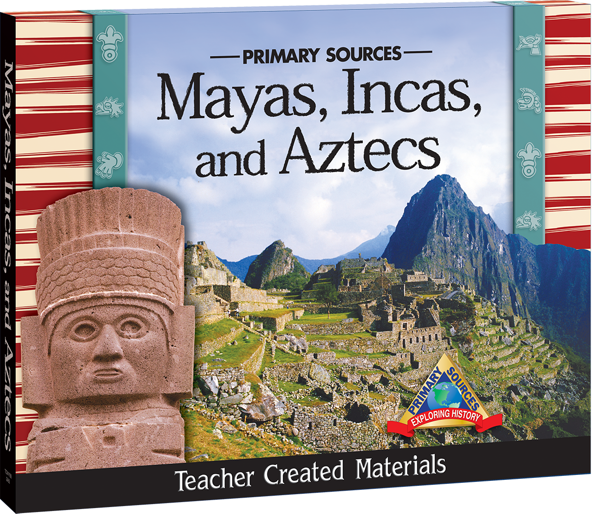 primary sources  mayas  incas  and aztecs kit