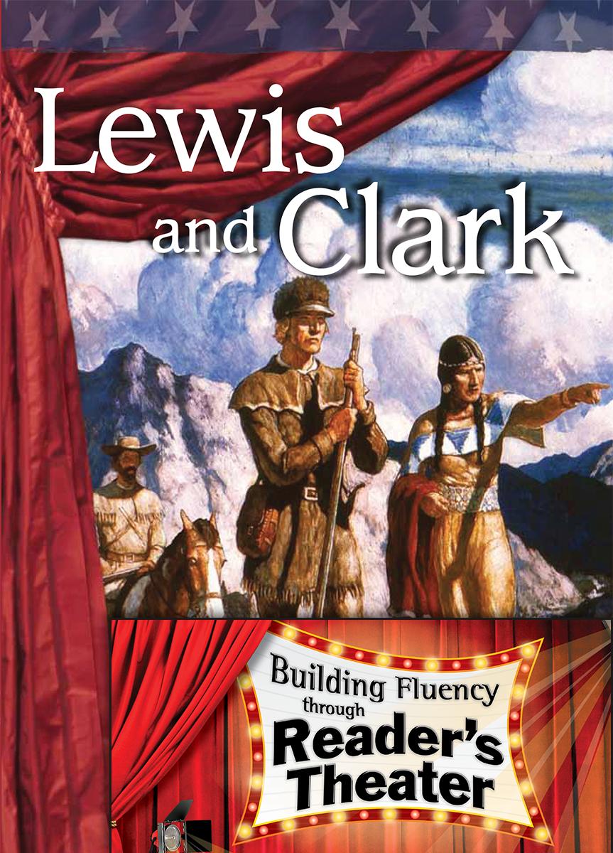lewis and clark  reader u0026 39 s theater script  u0026 fluency lesson