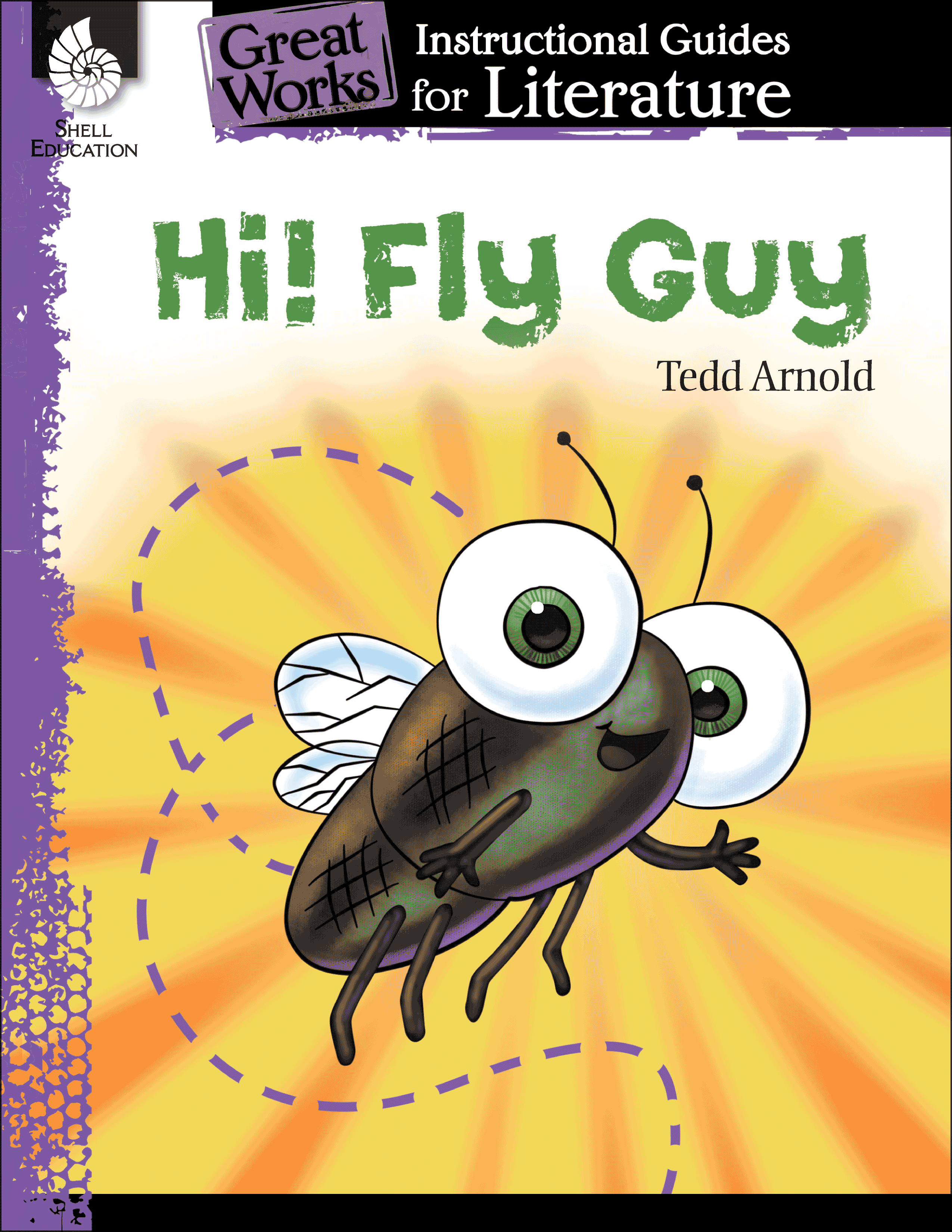 Hi! Fly Guy: An Instructional Guide for Literature ...