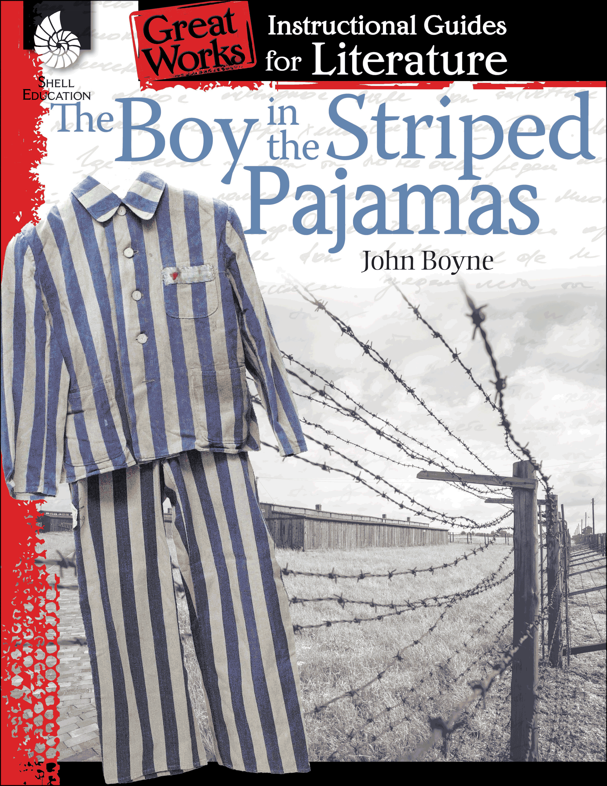The Boy In The Striped Pajamas An Instructional Guide For Literature Teacher Created Materials Parents