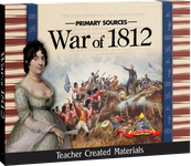 Primary Sources: War of 1812 Kit