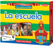 Early Childhood Themes: La escuela (School) Kit (Spanish Version)