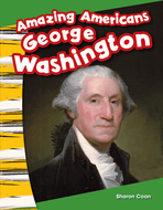 Amazing Americans: George Washington