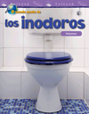 El mundo oculto de los inodoros: Volumen (The Hidden World of Toilets: Volume) (Spanish Version)