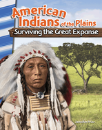 American Indians of the Plains: Surviving the Great Expanse