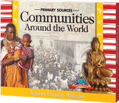 Primary Sources: Communities Around the World Kit