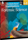 Standards-Based Investigations: Forensic Science