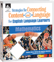 Strategies for Connecting Content and Language for ELLs in Mathematics