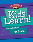 Kids Learn! Getting Ready for 7th Grade (Bilingual Version)
