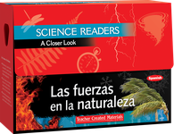 Science Readers: A Closer Look: Las fuerzas en la naturaleza (Forces in Nature) Kit (Spanish Version)