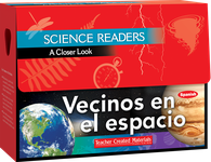 Science Readers: A Closer Look: Vecinos en el espacio (Neighbors in Space) Kit (Spanish Version)