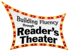 Building Fluency through Reader's Theater