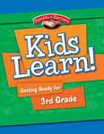 Kids Learn! Getting Ready for 3rd Grade (Bilingual Version)