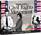 Primary Sources: Civil Rights Movement Kit