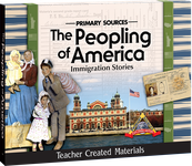 Primary Sources: The Peopling of America: Immigration Stories Kit