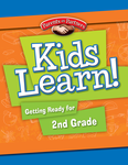 Kids Learn! Getting Ready for 2nd Grade (Bilingual Version)