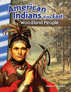 American Indians of the East: Woodland People