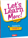 Let's Learn More! Activities for Grade 4