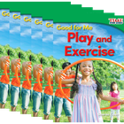 Good for Me: Play and Exercise 6-Pack