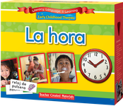 Early Childhood Themes: La hora (Time) Kit (Spanish Version)