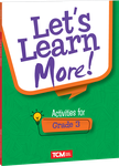 Let's Learn More! Activities for Grade 3