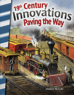 19th Century Innovations: Paving the Way