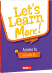 Let's Learn More! Activities for Grade 5