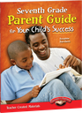 Seventh Grade Parent Guide for Your Child's Success