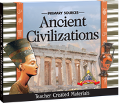 Primary Sources: Ancient Civilizations Kit