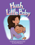 Hush, Little Baby Big Book with Lesson Plan