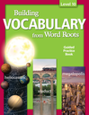 Building Vocabulary: Student Guided Practice Book Level 10