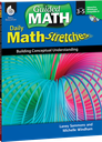 Daily Math Stretches: Building Conceptual Understanding Levels 3-5