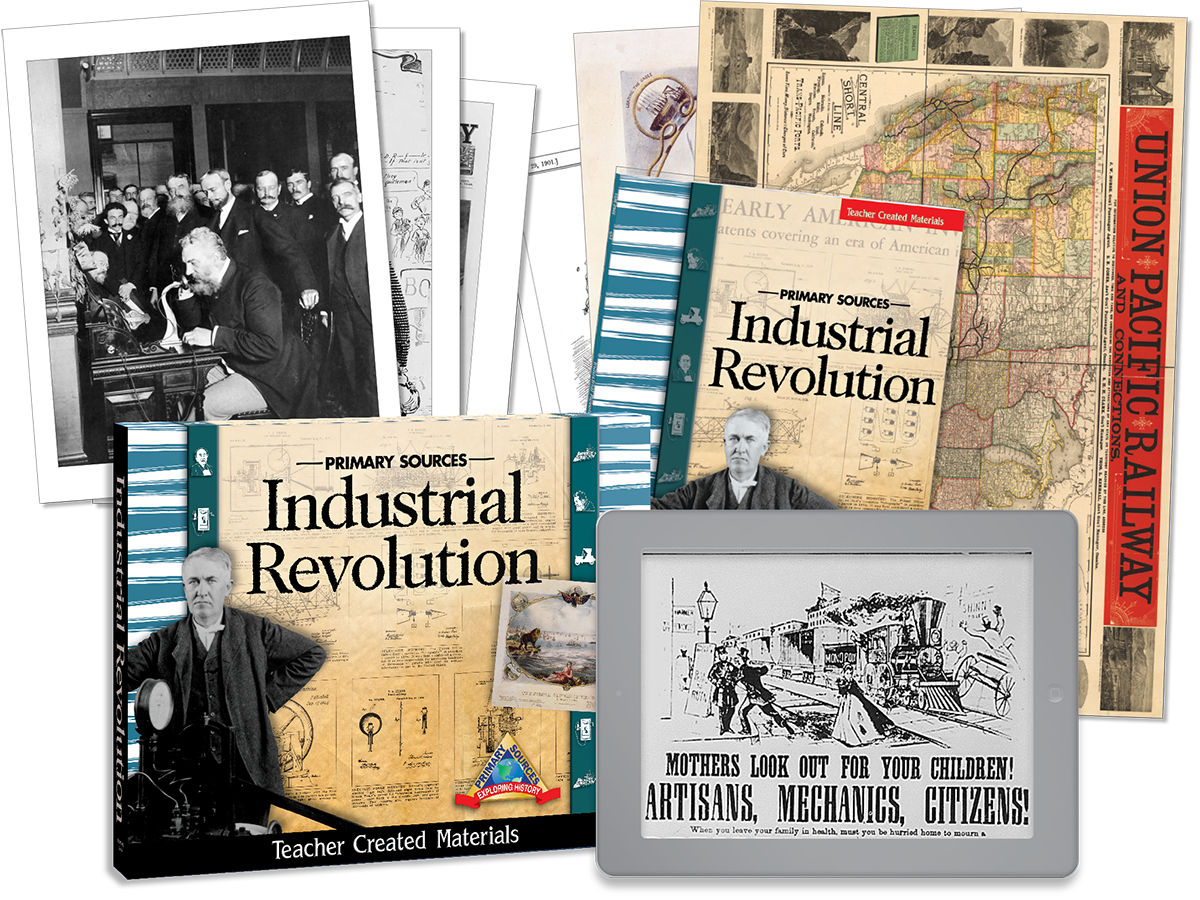 Primary Sources: Industrial Revolution Kit