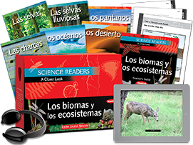 Science Readers: A Closer Look: Los biomas y los ecosistemas (Biomes and Ecosystems) Kit (Spanish Version)