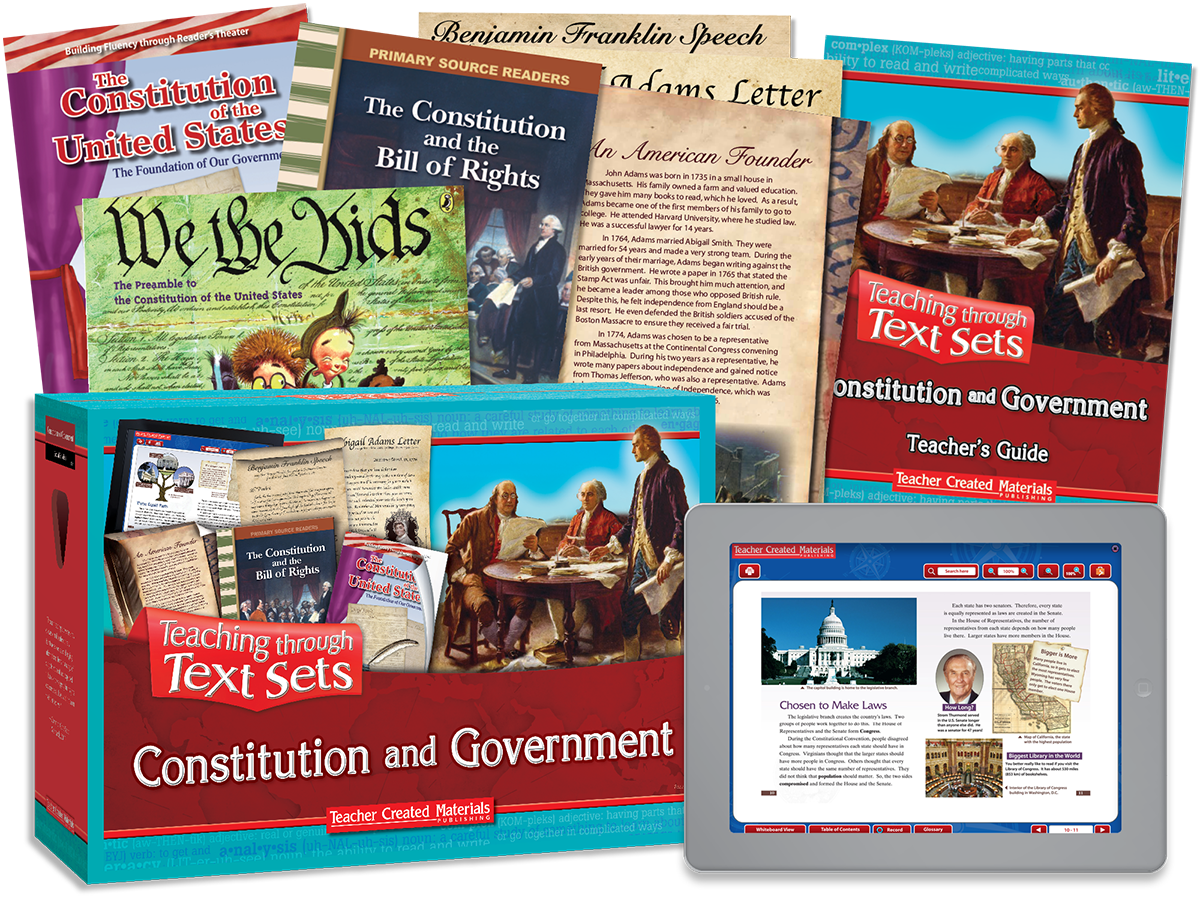 Teaching through Text Sets: Constitution and Government Kit