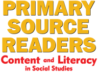 Primary Source Readers: Content and Literacy