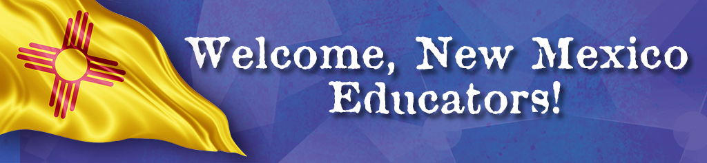 Welcome New Mexico Educators Banner