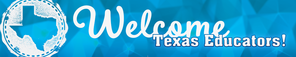 Welcome Texas Educators Banner