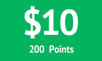$10 = 200 points